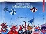 Le petit Farfelu pr�sente Le Nord-Pas...