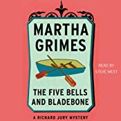 The Five Bells and Bladebone: A Richard Jury Mystery, Book 9 | [Martha Grimes]