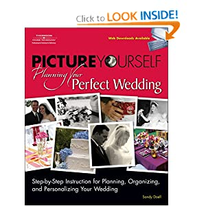Picture Yourself Planning Your Perfect Wedding - Sandy Doell