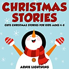 Christmas Stories (       UNABRIDGED) by Arnie Lightning Narrated by Dorothy Deavers