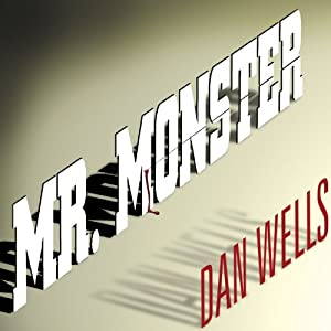 Mr. Monster Audiobook