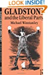 Gladstone and the Liberal Party (Lanc...