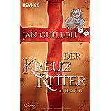 "Der Kreuzritter - Aufbruch: Romanvon ""Jan Guillou"""