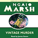Vintage Murder (       UNABRIDGED) by Ngaio Marsh Narrated by James Saxon