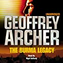 The Burma Legacy (       UNABRIDGED) by Geoffrey Archer Narrated by Nigel Anthony