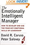 The Emotionally Intelligent Manager:...