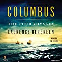 Columbus: The Four Voyages (       UNABRIDGED) by Laurence Bergreen Narrated by Tim Jerome