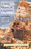 A Short History of Linguistics (Longman Linguistics Library)