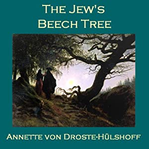 The Jew's Beech Tree | [Annette von Droste-Hülshoff]