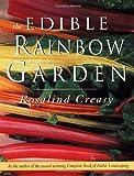 The Edible Rainbow Garden (Edible Garden)