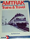 Amtrak Trains & Travel (087564533X) by Dorin, Patrick C.