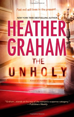 The Unholy (Krewe of Hunters) by Heather Graham