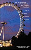 img - for How to Jump From a Ferris Wheel and Land on Your Feet book / textbook / text book