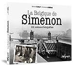 La Belgique de Simenon : 101 sc�nes d...
