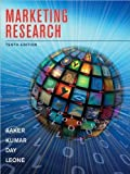 img - for Marketing Research (text only)10th (Tenth) edition by D. A. Aaker by V. Kumar byG. S. Day by R. Leone book / textbook / text book