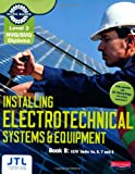 NVQ/SVQ Diploma Installing Electrotechnical Systems and Equipment Candidate Handbook B: Level 3 (Electrical Installations NVQ 2010)