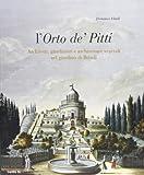 L'Orto de' Pitti: architetti, giardinieri e architetture vegetali nel giardino di Boboli