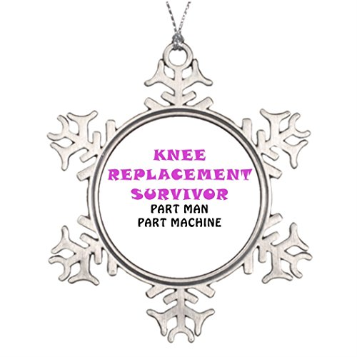 Take_U Ideas For Decorating Christmas Trees Knee Replacement Survivor Part Man Part Machine Metal Snowflake Ornaments (Christmas Tree Replacement Parts compare prices)