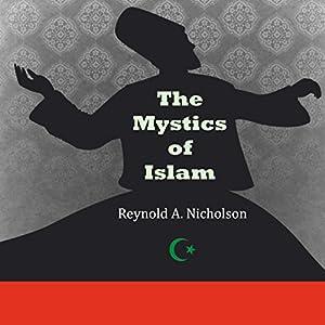 The Mystics of Islam Audiobook