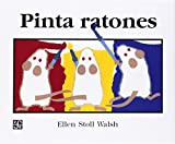 Pinta ratones (Mouse Paint) (Spanish Edition)