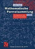 Mathematische Formelsammlung für Ingenieure und Naturwissenschaftler - (Vieweg Fachbücher der Technik) - Lothar Papula