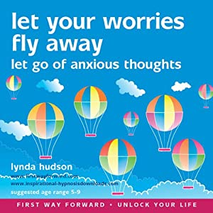 Let Your Worries Fly Away Speech