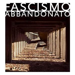 Architettura come fascismo architettura come for Architettura fascista in italia