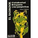 El Salvador; el estado actual de la guerra (Textos Breves)