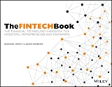 img - for The FINTECH Book: The Financial Technology Handbook for Investors, Entrepreneurs and Visionaries book / textbook / text book