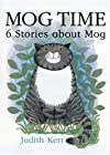 Mog Time: Six Stories about Mog