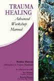 img - for Trauma Healing: Advanced Workshop Manual book / textbook / text book