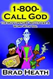 1-800-Call-God: The Man Upstairs Would Like A Word With You.