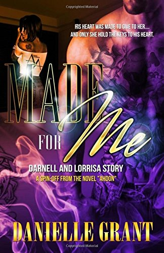 Made For Me: Darnell And Lorrisa Story