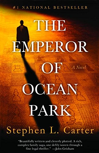 the-emperor-of-ocean-park-by-author-william-nelson-cromwell-professor-of-law-stephen-l-carter-publis