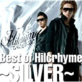 Best of Hilcrhyme~SILVER~
