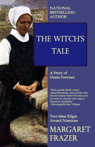 The Witch's Tale (Sister Frevisse Medieval Mysteries)