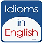 Idioms in English, Volume 4 | Kathy L. Hans