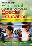 img - for What Every Principal Needs to Know About Special Education by Margaret J. McLaughlin (2003-12-16) book / textbook / text book
