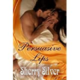 Persuasive Lips ~ Sherry Silver