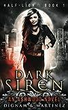 img - for Dark Siren: An Ashwood Urban Fantasy (Half-Lich) (Volume 1) book / textbook / text book