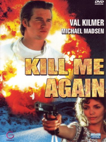 Kill Me Again [Italian Edition]