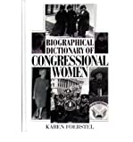 img - for [ Biographical Dictionary of Congressional Women (New) By Foerstel, Karen N ( Author ) Hardcover 1999 ] book / textbook / text book