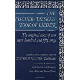 The Fischer-Dieskau Book of Lieder. The Original Texts of over 750 Songspar Dietrich Fischer-Dieskau