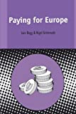 img - for Paying for Europe (Contemporary European Studies) by Iain Begg (1998-12-01) book / textbook / text book