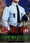 HO, HO, HO!: A Christmas M/M Cop Stor...