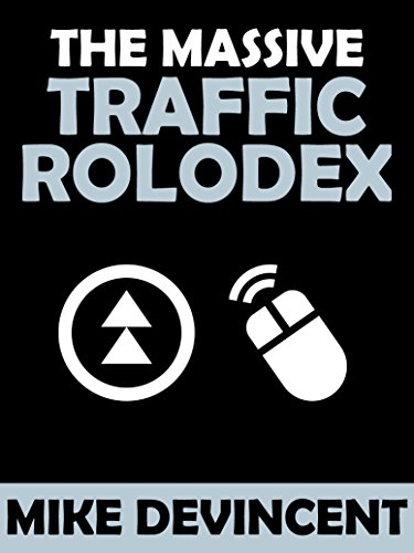 the-massive-traffic-rolodex-snag-a-massive-list-of-places-to-buy-targeted-hungry-traffic-english-edi