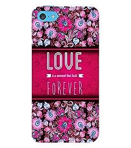 Love Forever 3D Hard Polycarbonate Designer Back Case Cover for Apple iPhone 5C
