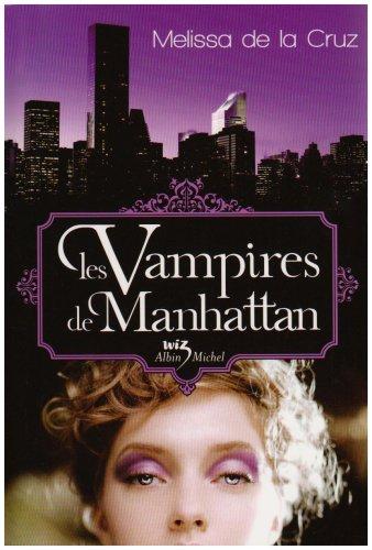 Les vampires de Manhattan  (Les vampires de Manhattan, #1)