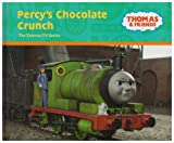 Percy's Chocolate Crunch (Thomas the Tank Engine & Friends) (0603562523) by Awdry, W.