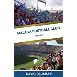 Malaga Football Club: The Storyby David Redshaw
